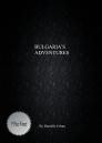 Bulgaria's Adventures