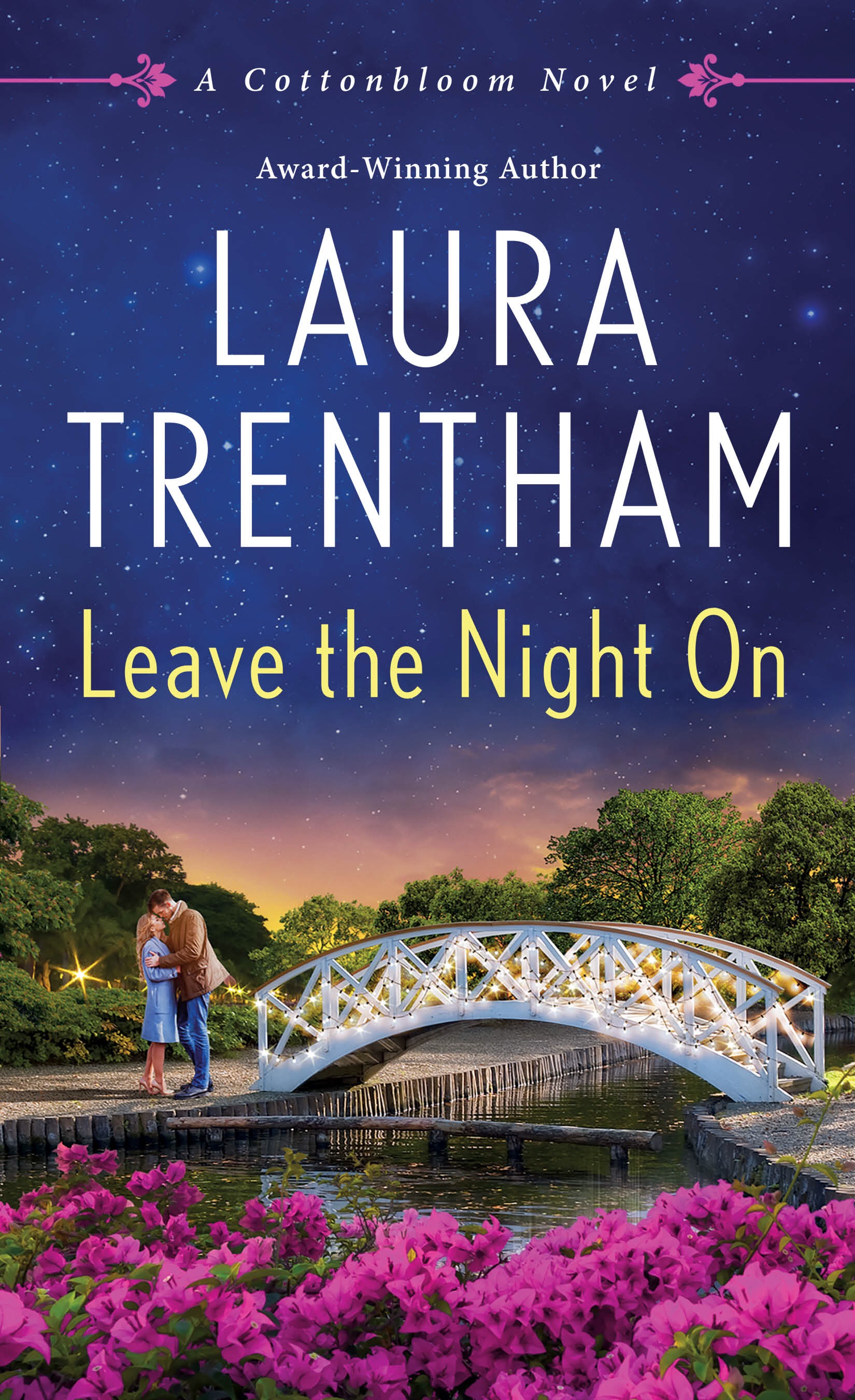 Excerpt: Leave The Night On By Laura Trentham
